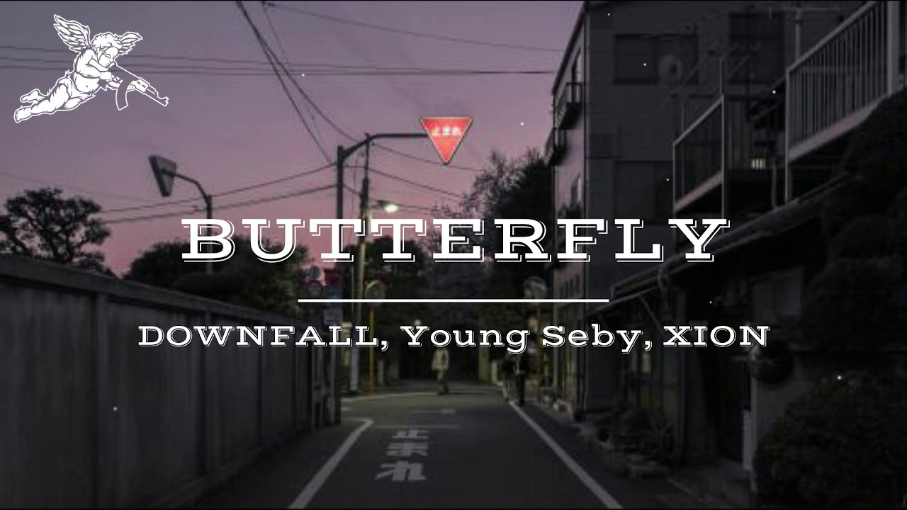 Butterfly - DOWNFALL, Young Seby, XION (Prod. Ayesean) | SupportingLocal