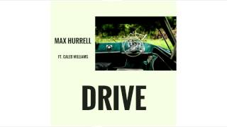 Max Hurrell-Drive (Ft. Caleb Williams)