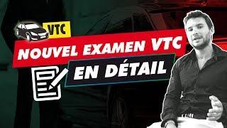 LE NOUVEL EXAMEN VTC EN DÉTAIL