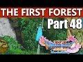 Dragon Quest 11 Walkthrough | The First Forest | Part 48