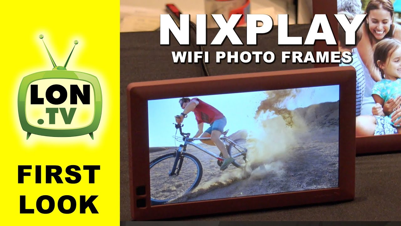 first look nixplay wifi digital photo frame with cloud features
