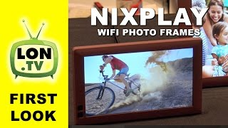 First Look: Nixplay Wifi Digital Photo Frame with Cloud Features
