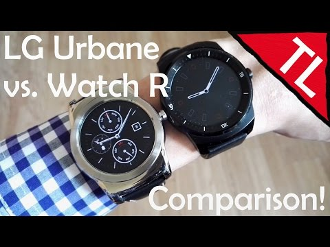 LG Urbane vs. LG Watch R: Comparison!