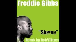 Freddie Gibbs - Shame (Rob Viktum Remix)