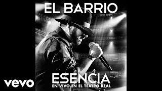 EL BARRIO - Hola, ¿cómo estás? - Esencia