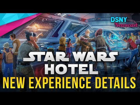 New STAR WARS HOTEL Gameplay Experience Details - Disney News - 5/15/18