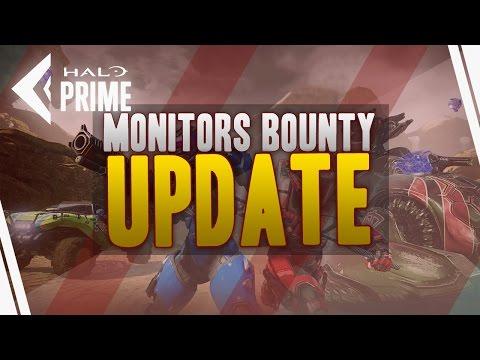 Monitors Bounty Update Day 1! Halo 5 News!