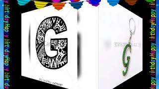 ''G'' letter 'Birthday wishes' video...