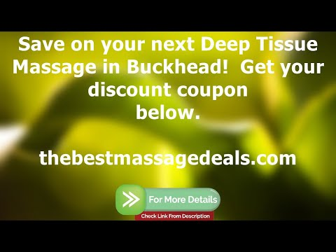 Deep Tissue Massage Buckhead - Visit us for the best full body swedish massage in the area