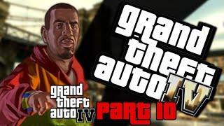 Grand Theft Auto IV Walkthrough Part 10 #GxdSquad [HD]