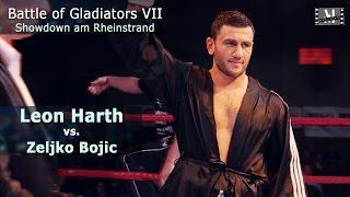 Battle VII - Leon Harth vs. Zeljko Bojic -- Offizieller Mitschnitt --