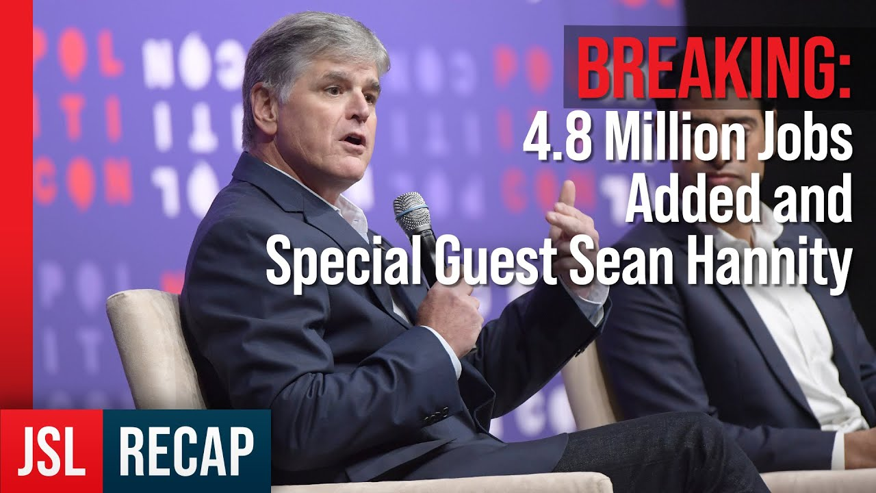 Radio Recap – 4.8 Million Jobs Added and Special Guest Sean Hannity