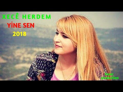 Xecê Herdem - Yine Sen  Yeni 2018 HD