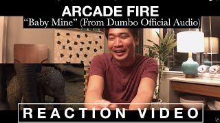 """REACTION VIDEO:  Arcade Fire """"Baby Mine"""" (From Dumbo Official Audio)"""