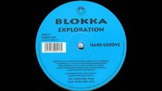 Blokka - Exploration (Hard Groove)
