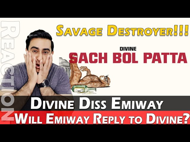 DIVINE - SACH BOL PATTA REACTION | DIVINE vs EMIWAY | Divine Diss Emiway Again!!!