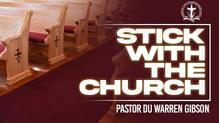 Stick with the Church