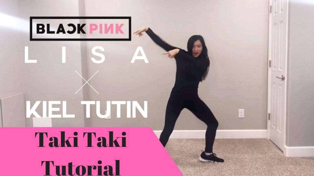 Blacpink Lisa X Kiel Tutin Taki Taki Tutorial Explanation Mirrored