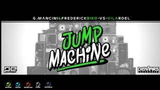 G.Mancini & Frederick Biko VS Vila Roel - Jump Machine (Original Mix) (DeMars Records)