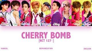 Video [HAN|ROM|ENG] NCT 127 - Cherry Bomb (Color Coded Lyrics) download MP3, 3GP, MP4, WEBM, AVI, FLV Desember 2017