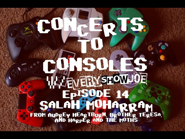 Concerts To Consoles: Episode 14 - Salah Moharram