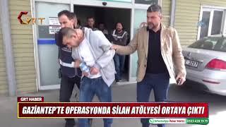 GAZİANTEP'TE OPERASYONDA SİLAH ATÖLYESİ ORTAYA ÇIKTI