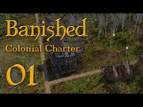 Let's Play Banished [ Colonial Charter: Journey ] - 1