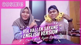 VIA VALLEN SAYANG ENGLISH VERSION Cover By Nicki Taboo feat Ryan Rapz COSENG