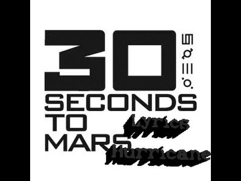 30 Seconds to Mars - Hurricane lyrics - YouTube