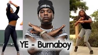 Ye - Burnaboy best dance choreography! Video compilation