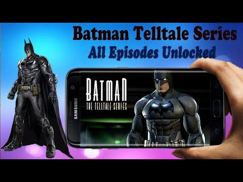 How To Download Batman Telltale Series Free Mod Apk Data All Episodes Free Youtube