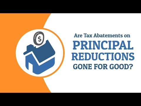 are-tax-abatements-on-principal-reductions-gone-for-good?
