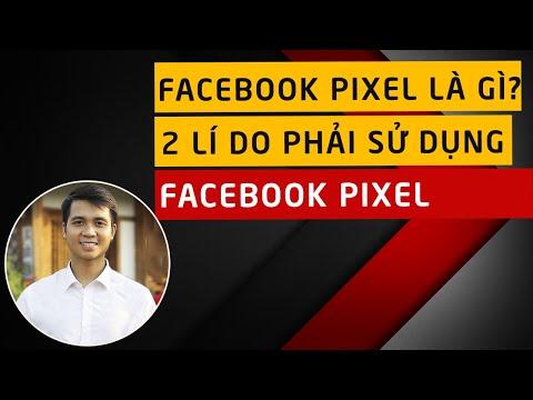 Facebook Pixel là gì? Vì sao nên sử dụng Facebook Pixel?