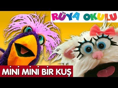 Mini Mini Bir Kuş - Çocuk Şarkısı - RÜYA OKULU