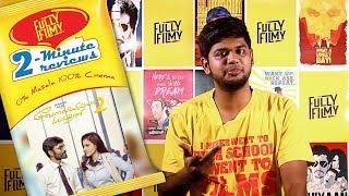 VIP 2 | 2-Minute Review | Dhanush | Kajol | Soundarya Rajinikanth | Fully Filmy