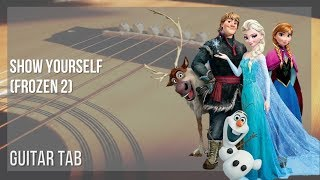 EASY Guitar Tab: How to play Show Yourself (Frozen 2) by Idina Menzel