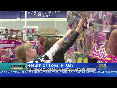 Trending: Toys R Us Comeback