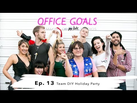 Team DIY Holiday Party | Office Goals | Mr Kate | Episode 13