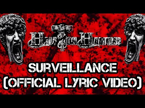 Half Ton Hammer - Surveillance (Official Lyric Video)