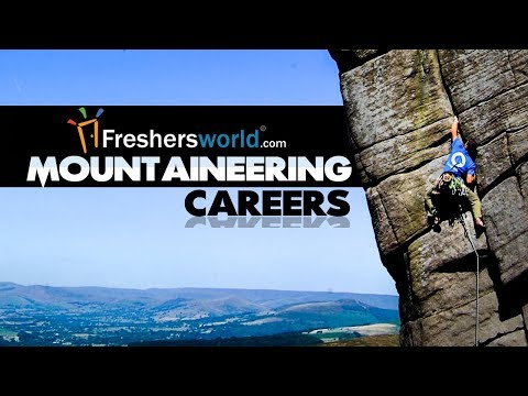 How to make a career in Mountaineering in India ? - Institutes, Pay Scale, Basics to Know, Trekking