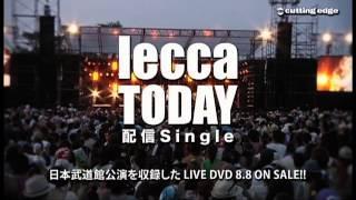 lecca / TODAY DIGITAL SINGLE SPOT
