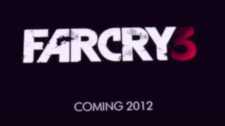 FARCRY 3 DUBSTEP TRAILER MUSIC