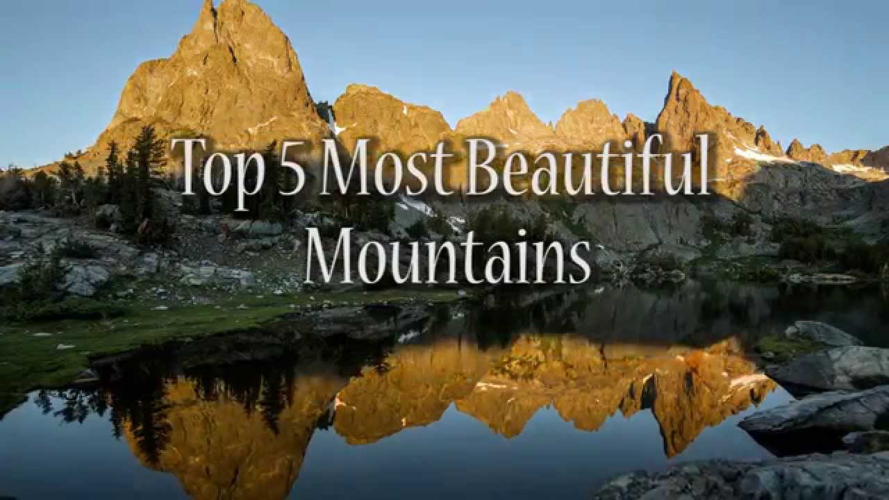 top 5 most beautiful mountains youtube. Black Bedroom Furniture Sets. Home Design Ideas