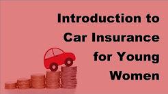 2017 Women Car Insurance   Introduction to Car Insurance for Young Women