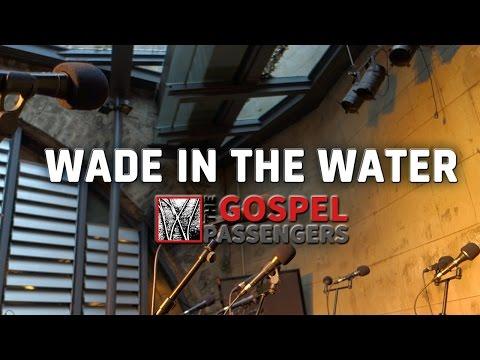 Wade in the water | The Gospel Passengers| Baerenzwinger, Dresden 2016