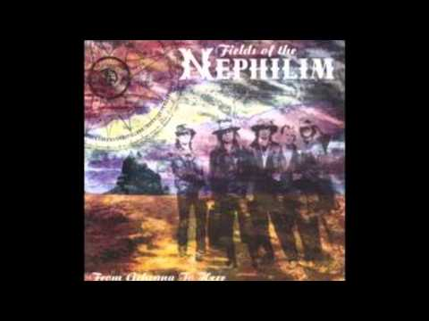 Fields of the Nephilim - From Gehenna to here - 01 - Trees Come Down