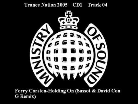ferry corsten feat shelley harland holding on. Ferry Corsten feat. Shelley Harland - Holding On (Sassot & David Con G Remix) - скачать и послушать в формате mp3 в отличном качестве