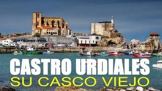 EL CASCO VIEJO DE CASTRO URDIALES EN CANTABRIA