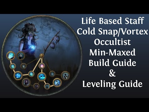 [Path Of Exile 3.9] Min-Maxed Cold Snap / Vortex Life Based Staff Build Guide & Leveling Guide