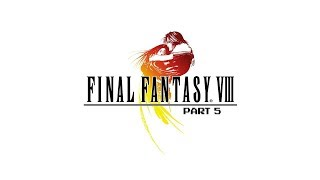 Twitch Livestream | Final Fantasy VIII Part 5 [PC] [Disk 1 Ultimate Weapons Challenge]
